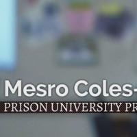 Prison University Project, San Quentin State Prison: Mesro